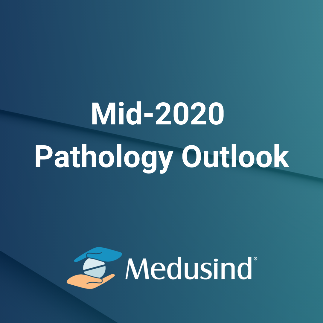 Mid -2020 Pathology Outlook