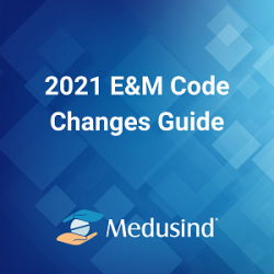 2021 E&M Code Changes Guide