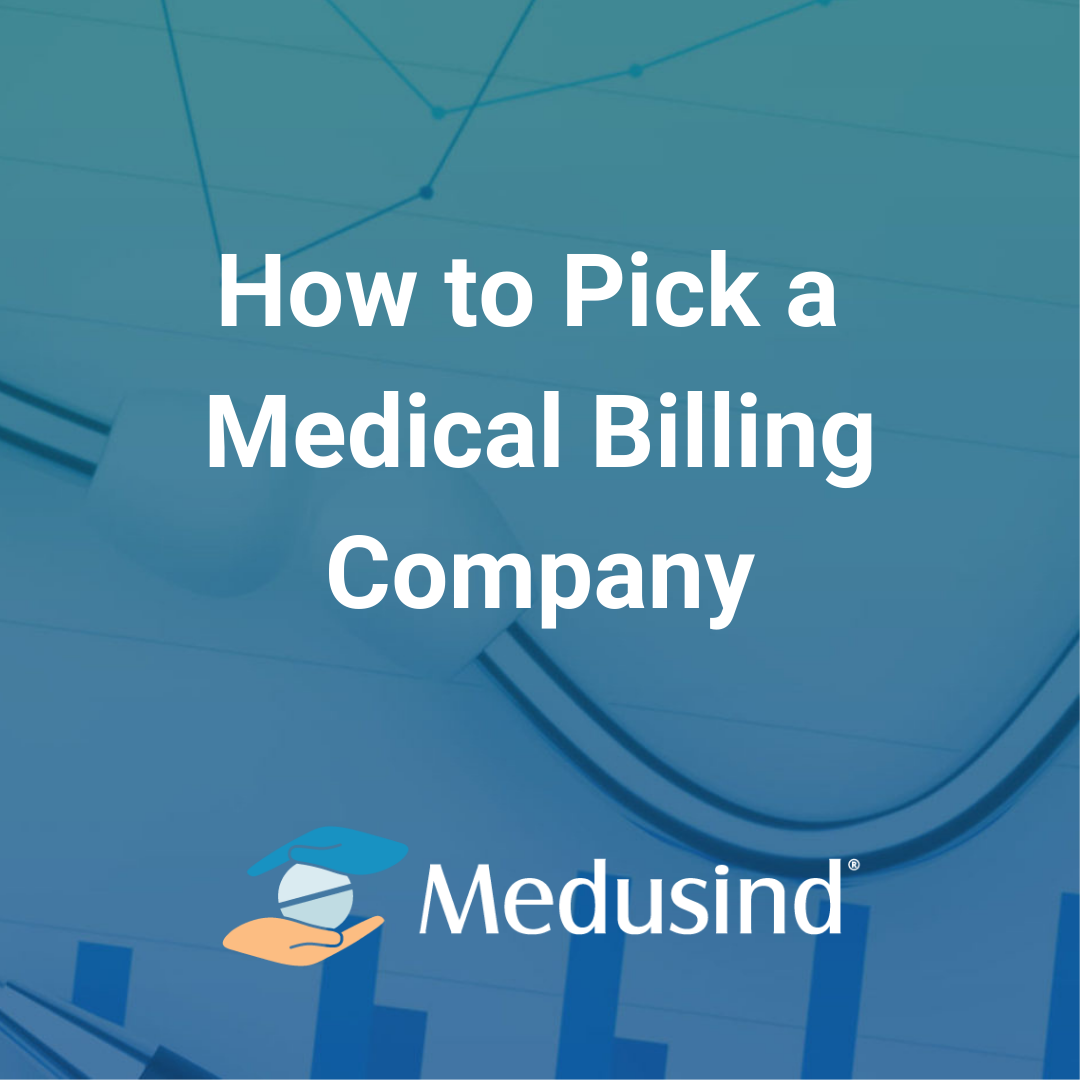 How to Pick a Medical Billing Company