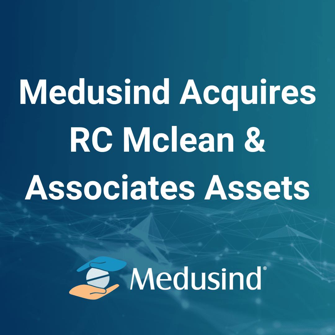 Medusind Acquires RC McLean & Associates Assets